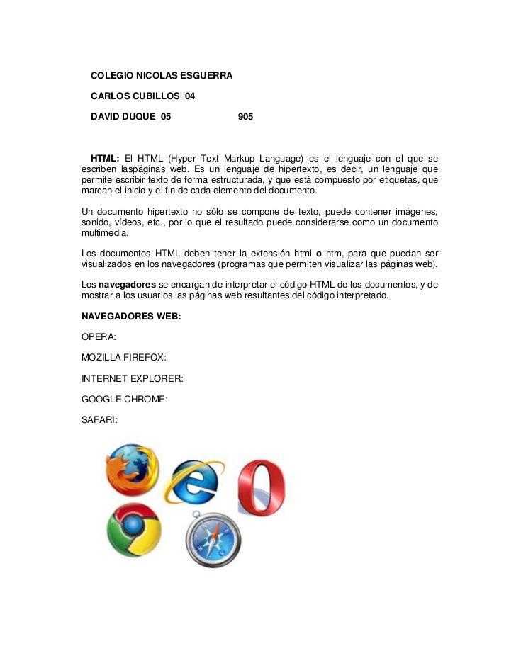 COLEGIO NICOLAS ESGUERRA  CARLOS CUBILLOS 04  DAVID DUQUE 05                     905  HTML: El HTML (Hyper Text Markup Lan...