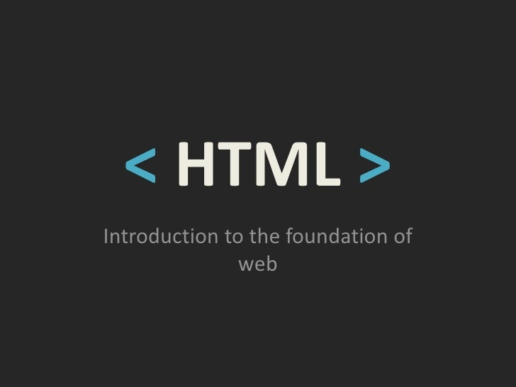 < HTML >Introduction to the foundation of               web