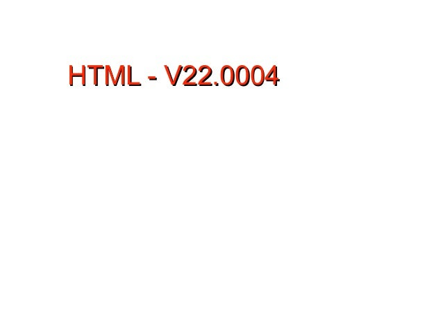 HTML - V22.0004                  1