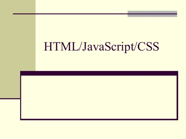 Html JavaScript and CSS