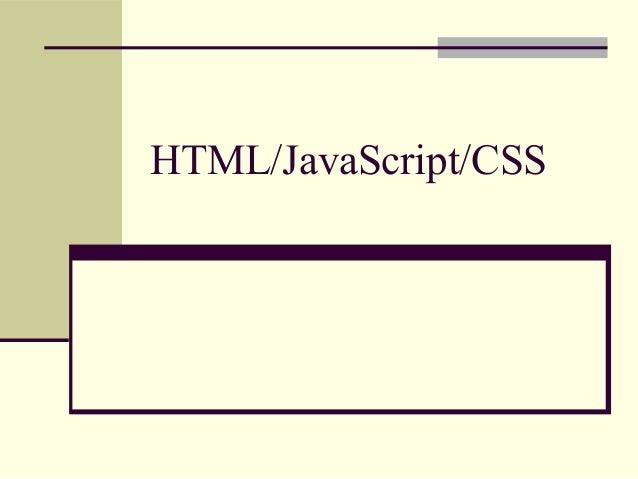 Html JavaScript and CSS