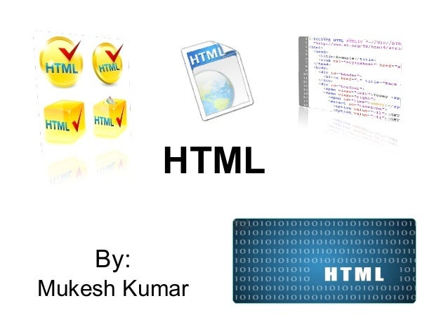 Html hyper text markup language by mukesh for Html table markup