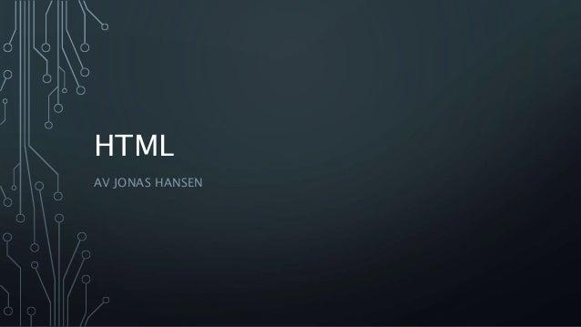 HTML AV JONAS HANSEN
