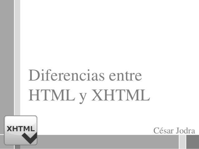 Diferencias entre HTML y XHTML
