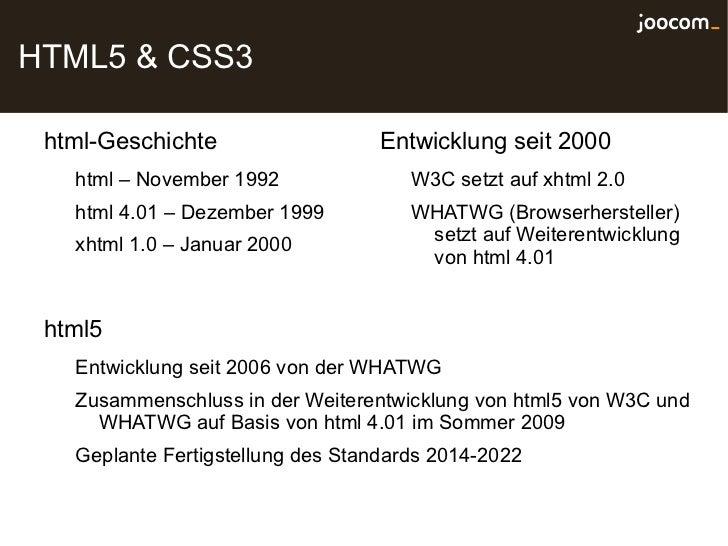 HTML5 & CSS3 html-Geschichte                   Entwicklung seit 2000   html – November 1992               W3C setzt auf xh...