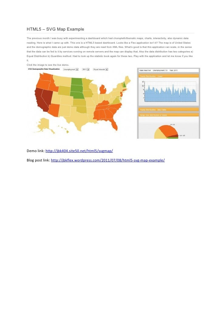 HTML5 – SVG Map ExampleThe previous month I was busy with experimenting a dashboard which had choropleth/thematic maps, ch...