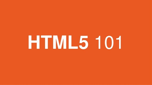HTML5 101