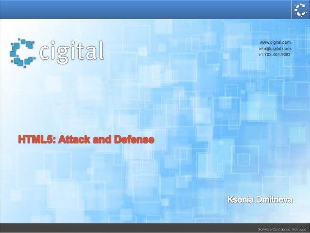 Software Confidence. Achieved. www.cigital.com info@cigital.com +1.703.404.9293