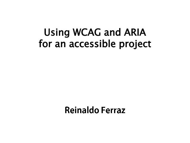 Using WCAG and ARIA for an accessible project