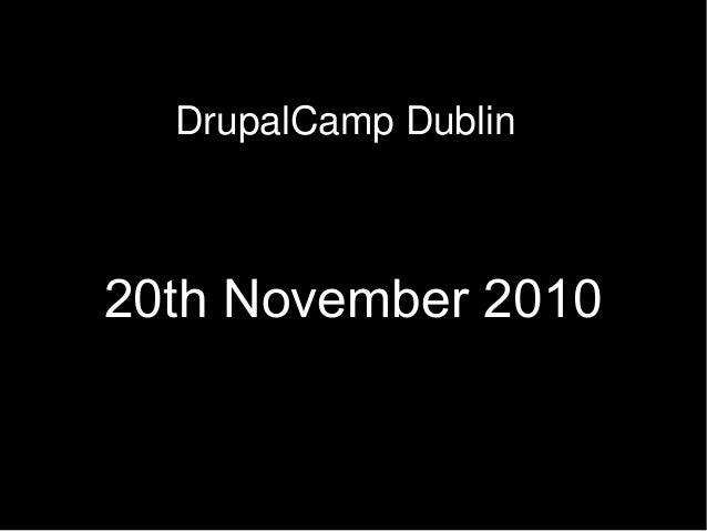 HTML 5 Drupalcamp Ireland Dublin 2010