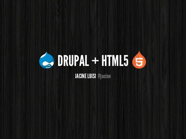 Drupal 8 HTML5 Initiative