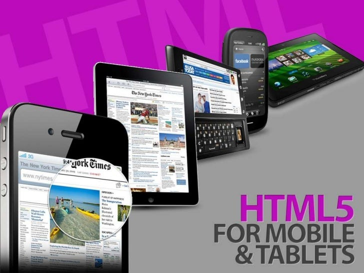 HTML5 for Tablets and Mobile