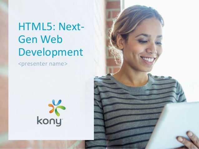 HTML5: Next Generation Web Development