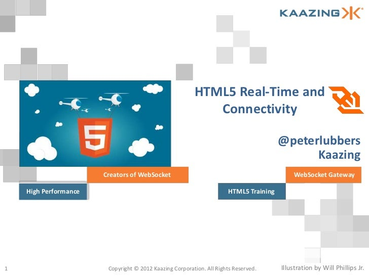 HTML5 Real-Time and                                                            Connectivity                               ...