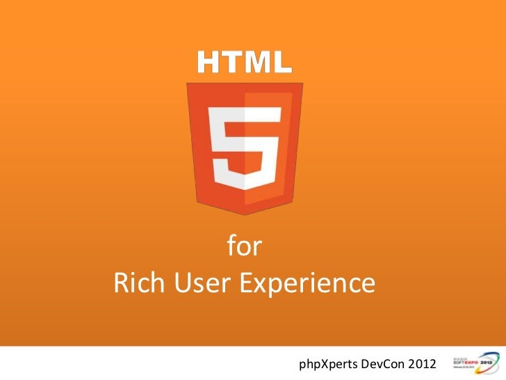 HTML5 for Rich User Experience