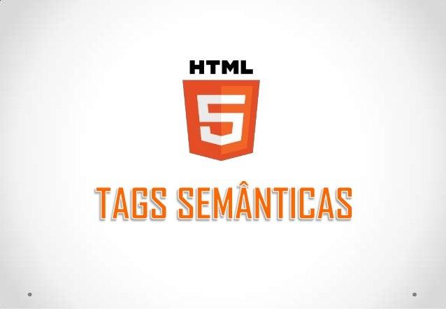 HTML5 - Tags semânticas