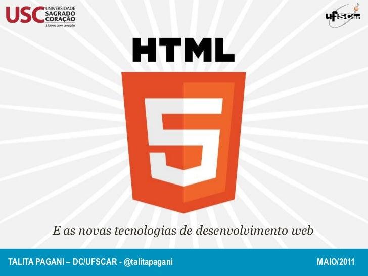 HTML5 e as novas tecnologias de desenvolvimento web