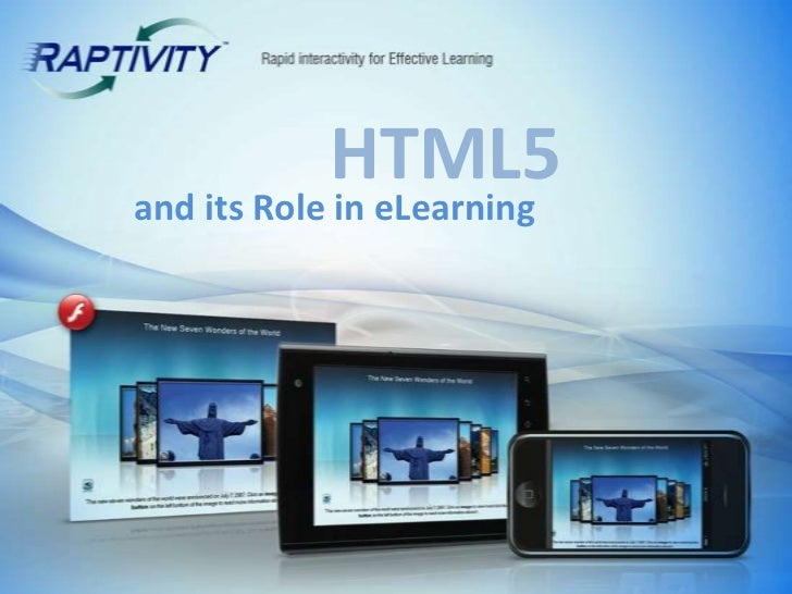 HTML5<br />and its Role in eLearning<br />