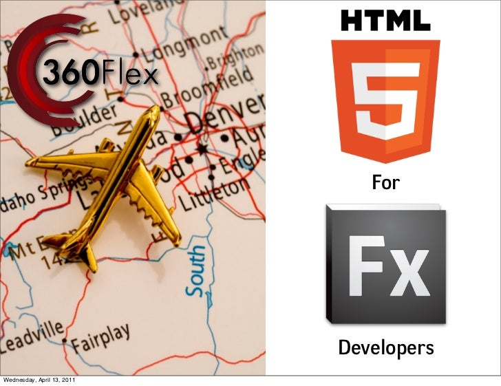 For                            DevelopersWednesday, April 13, 2011