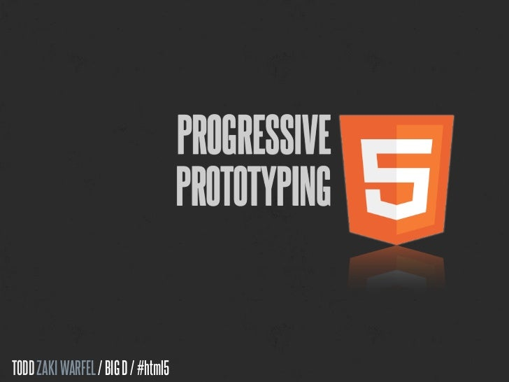 Prototyping w/HTML5 and CSS3