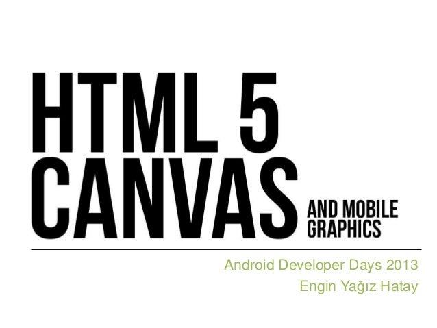 Android Developer Days 2013Engin Yağız Hatay