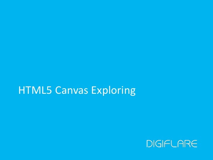 Introduction to Canvas - Toronto HTML5 User Group