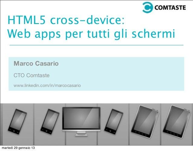 HTML5 cross-platform and device development: web app per tutti gli schermi