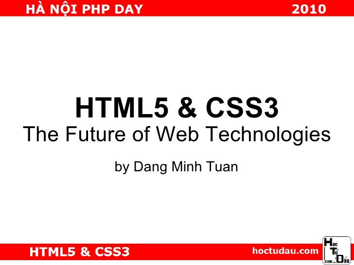 Html5, css3 and the future of web technologies