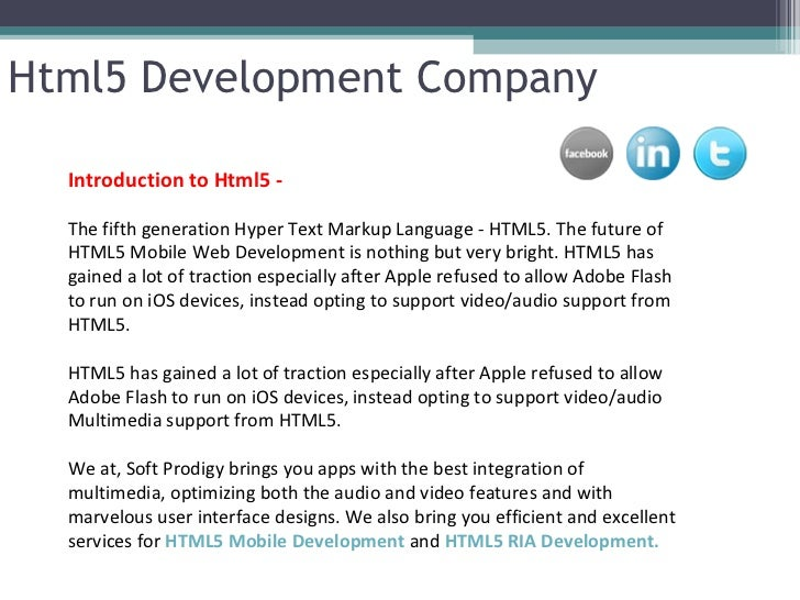 Html5 Development Company  Introduction to Html5 -  The fifth generation Hyper Text Markup Language - HTML5. The future of...