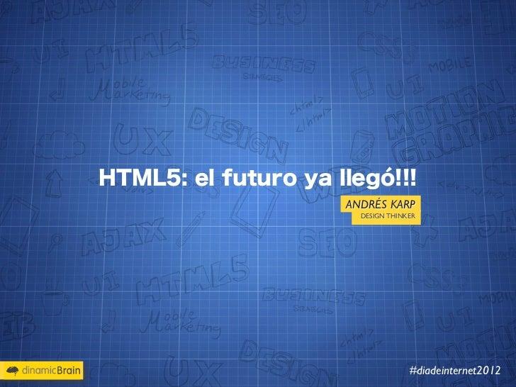 HTML5 dia de internet 2012