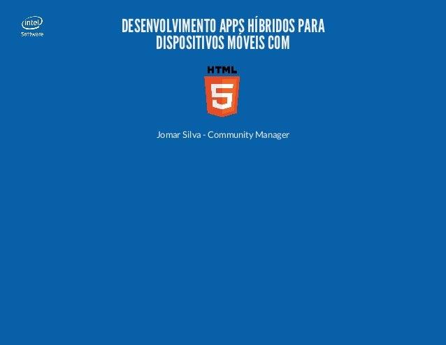 Desenvolvimento de Apps multiplataforma para dispositivos móveis com HTML5
