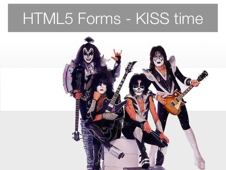 HTML5 Forms - KISS time - Fronteers