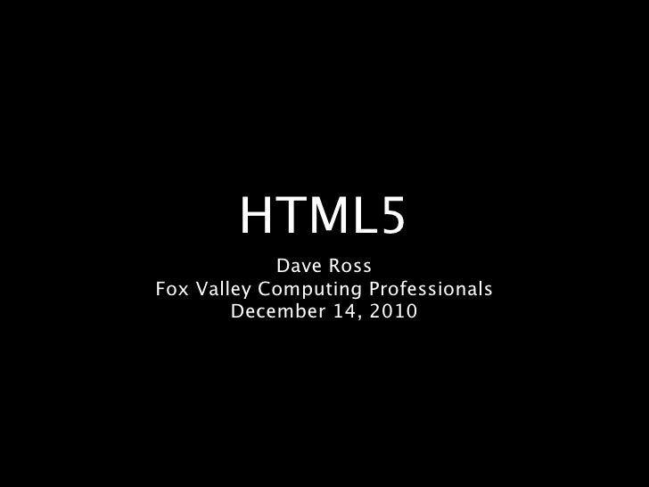 HTML5 History & Features