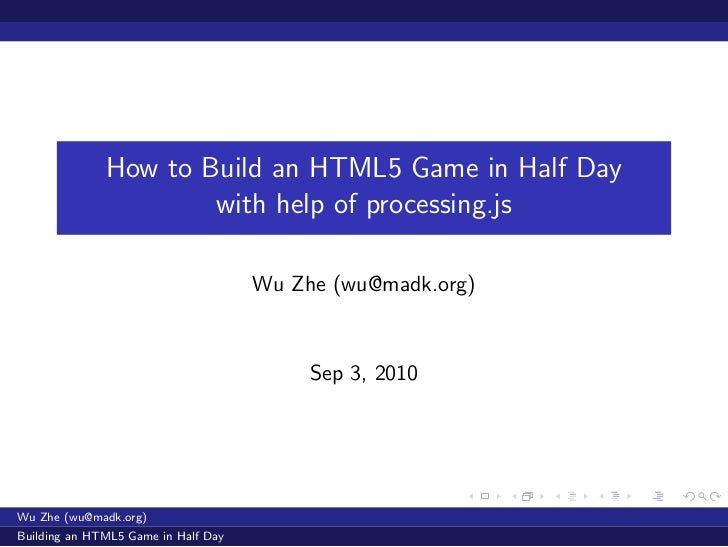 How to Build an HTML5 Game in Half Day                      with help of processing.js                                    ...