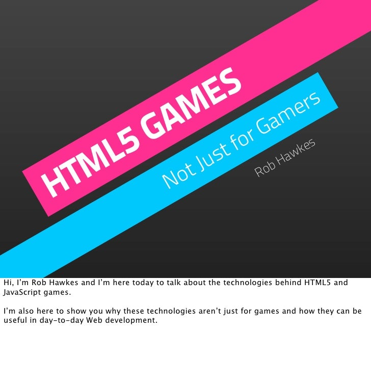 HTML5 Games - Not Just for Gamers