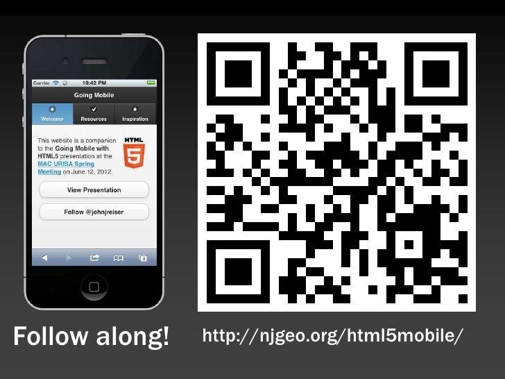 Follow along!   http://njgeo.org/html5mobile/