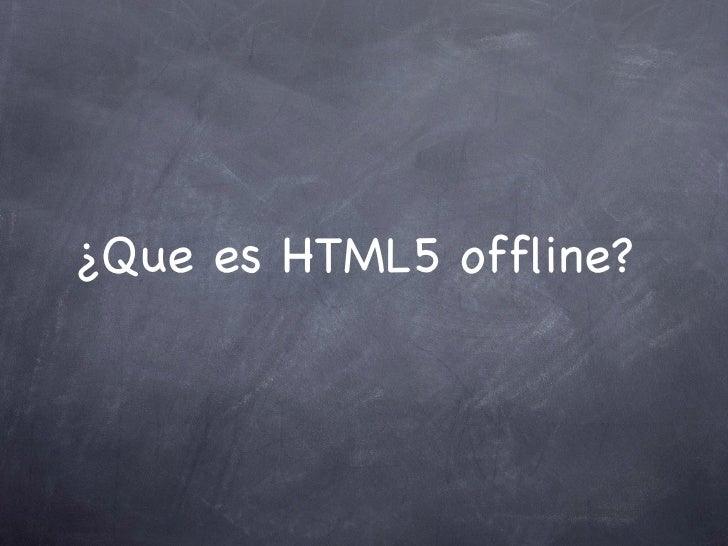 Html5 offline