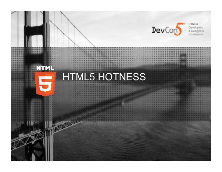 HTML5 Hotness