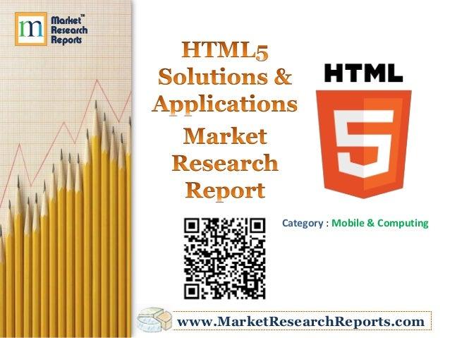 Category : Mobile & Computingwww.MarketResearchReports.com