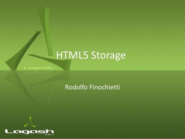 HTML5 Storage Rodolfo Finochietti
