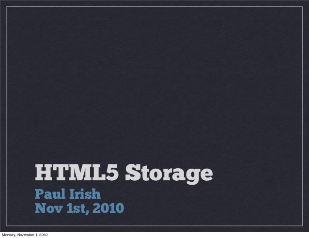 An Overview of HTML5 Storage