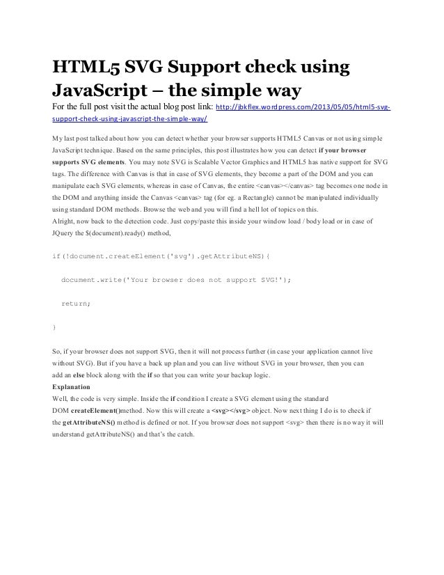 HTML5 SVG Support check usingJavaScript – the simple wayFor the full post visit the actual blog post link: http://jbkflex....