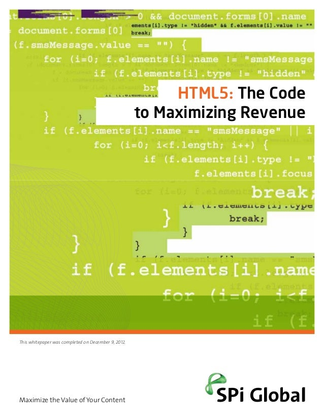 HTML5: The Code                                                     to Maximizing RevenueThis whitepaper was completed on ...
