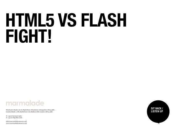 HTML5 VS FLASHFIGHT!WinchesterStudio.6061HighStreet.Winchester.Hampshire.SO239BX.                                ...