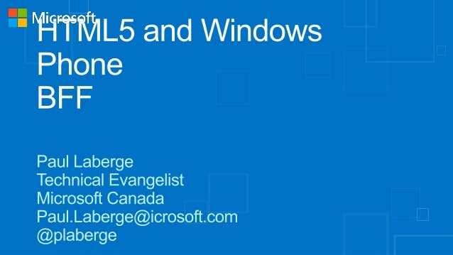 HTML5 and Windows Phone: BFF with Paul Laberge