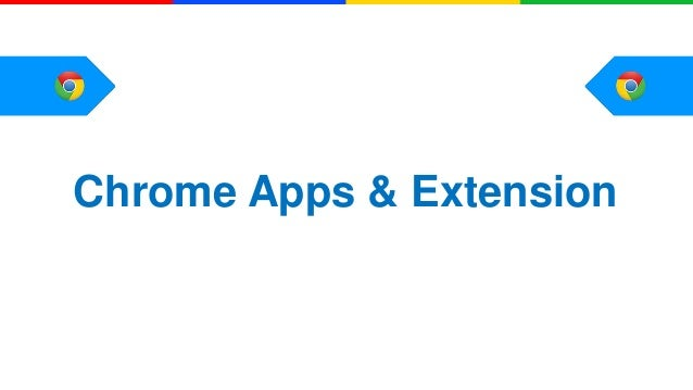 Chrome Apps & Extension