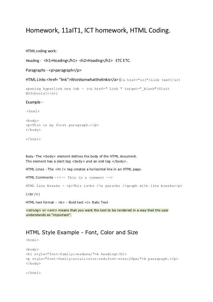 Homework, 11aIT1, ICT homework, HTML Coding.HTML coding work:Heading - <h1>Heading</h1> <h2>Heading</h2> ETC ETC.Paragraph...