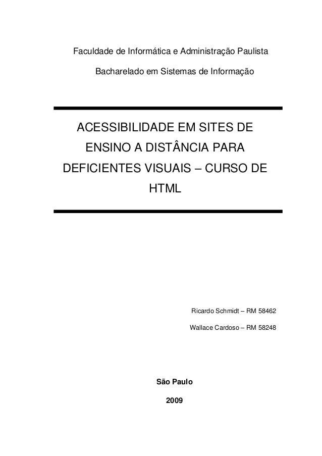Faculdade de Informática e Administração Paulista Bacharelado em Sistemas de Informação ACESSIBILIDADE EM SITES DE ENSINO ...