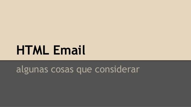 Html Email - Algunas cosas que considerar