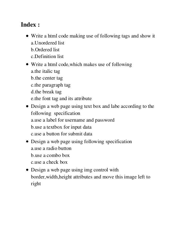 Index :   Write a html code making use of following tags and show it   a.Unordered list   b.Ordered list   c.Definition li...